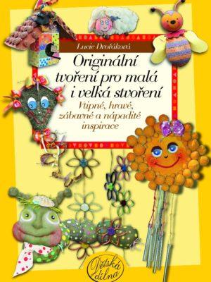 Originální tvoření pro malá i velká stvoření (2)